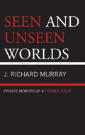 Seen and Unseen Worlds 9780761857921