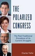 The Polarized Congress 9780761867487