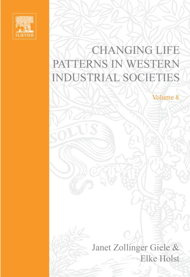Changing Life Patterns in Western Industrial Societies