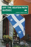 Quebec Off the Beaten Path® 9780762765591