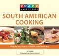 Knack South American Cooking 9780762766079