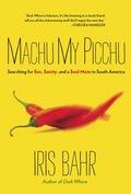 Machu My Picchu 9780762768318