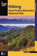 Hiking Great Smoky Mountains National Park 9780762793778