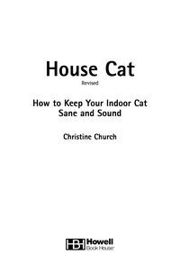 House Cat              by             Christine Church