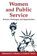 Women and Public Service: Barriers, Challenges, and Opportunities 9780765631053