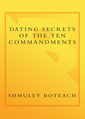 Dating Secrets of the Ten Commandments 9780767909709