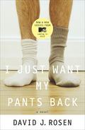 I Just Want My Pants Back 9780767928502