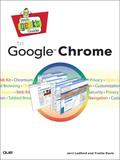 Web Geek's Guide to Google Chrome 9780768692266