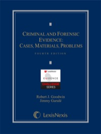 Criminal and Forensic Evidence              by             Goodwin, Robert J.