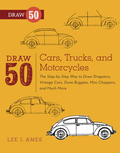 Draw 50 Cars, Trucks, and Motorcycles 9780770432874