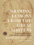 Drawing Lessons from the Great Masters 9780770434755