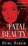 Fatal Beauty 9780786027927