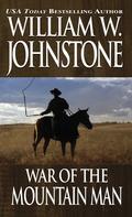 War of the Mountain Man 9780786034864