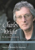 Charles Wright in Conversation: Interviews, 1979-2006 9780786482580