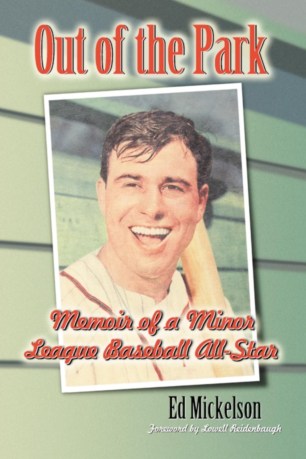 Out of the Park: Memoir of a Minor League Baseball All-Star (ebook) eBooks