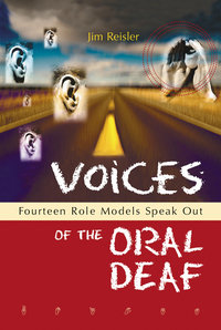 Voices of the Oral Deaf              by             Jim Reisler