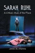 Sarah Ruhl: A Critical Study of the Plays 9780786484782