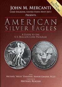 American Silver Eagles              by             John M. Mercanti