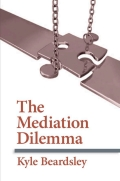 The mediation dilemma 9780801462610