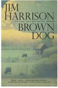 Brown Dog 9780802193001
