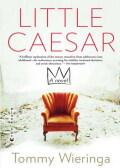 Little Caesar 9780802194145