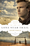 Lone Star Trail 9780802478733