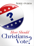 How Should Christians Vote? 9780802483638