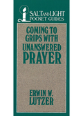 Coming to Grips with Unanswered Prayer 9780802494931