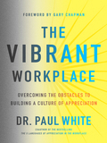 The Vibrant Workplace 9780802495174