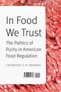 In Food We Trust 9780803276420