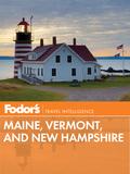 Fodor's Maine, Vermont & New Hampshire 9780804141659