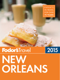 Fodor's New Orleans 2015 9780804142953
