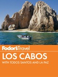 Fodor's Los Cabos 9780804143615