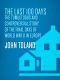 The Last 100 Days 9780804180948