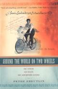 Around The World On Two Wheels: Annie Londonderry's Extraordinary Ride 9780806531717