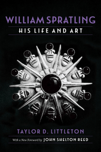 William Spratling, His Life and Art              by             Taylor D. Littleton