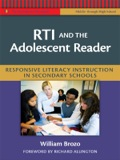 RTI and the Adolescent Reader: Responsive Literacy Instruction in Secondary Schools (Middle and High School) 9780807772225