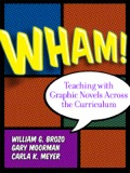 Wham! Teaching with Graphic Novels Across the Curriculum 9780807772485