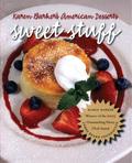 Sweet Stuff: Karen Barker's American Desserts 9780807889473