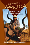 21 Days in Africa: A Hunter's Safari Journal 9780811750646