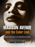 Madison Avenue and the Color Line 9780812203851