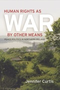 Human Rights as War by Other Means 9780812209877