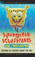 SpongeBob SquarePants and Philosophy 9780812697353
