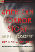 American Horror Story and Philosophy 9780812699746