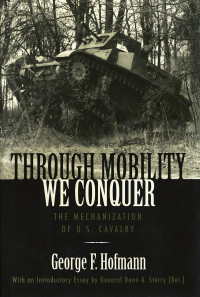 Through Mobility We Conquer              by             George F. Hofmann