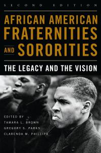 African American Fraternities and Sororities              by             Tamara L. Brown