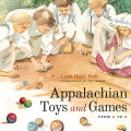 Appalachian Toys and Games from A to Z 9780813141053