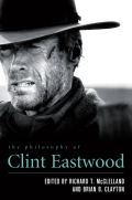 The Philosophy of Clint Eastwood 9780813142647