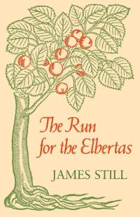 The Run for the Elbertas              by             James Still
