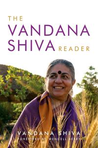 The Vandana Shiva Reader              by             Vandana Shiva